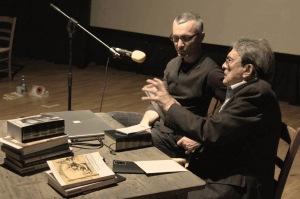 Alberto Peruffo e Luigi Meneghello durante IL CREN DELLA LINGUA - A un passo dal confine 2007