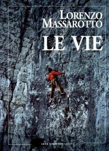 La copertina del libro LE VIE | LUCA VISENTINI EDITORE