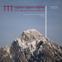 TTT togliere-togliere-togliere | la nuova rassegna al Centro Stabile di Cultura